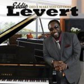 Eddie Levert - Did I Make You Go Ooh