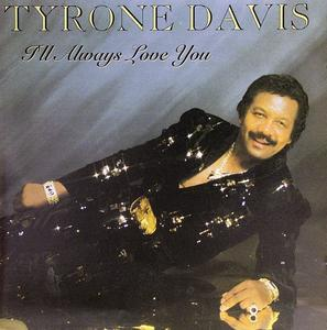 Front Cover Album Tyrone Davis - I'll Always Love You