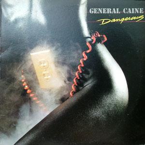 Front Cover Album General Caine - Dangerous