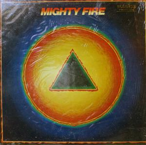 Front Cover Album Mighty Fire - Mighty Fire
