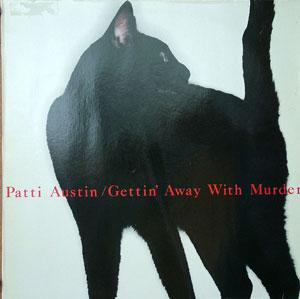 Front Cover Album Patti Austin - Gettin Away With Murder