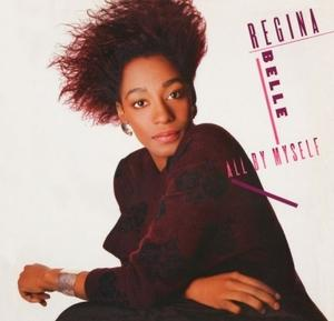 Front Cover Album Regina Belle - All By Myself  | funkytowngrooves usa records | FTG-304 | US