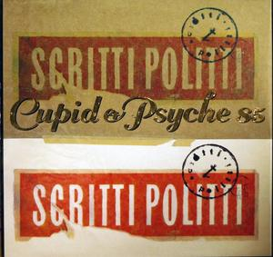 Front Cover Album Scritti Politti - Cupid And Psyche
