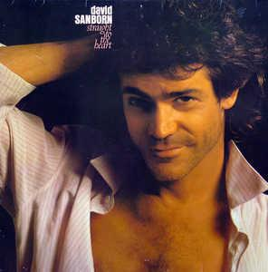Front Cover Album David Sanborn - Straight To The Heart