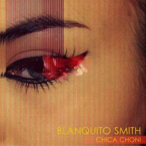 Front Cover Album Blanquito Smith - Chica Choni