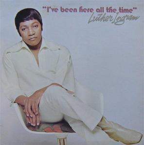 Front Cover Album Luther Ingram - I've Been Here All The Time