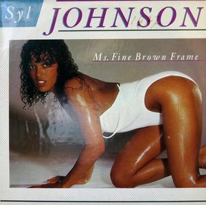Front Cover Album Syl Johnson - Ms Fine Brown Frame