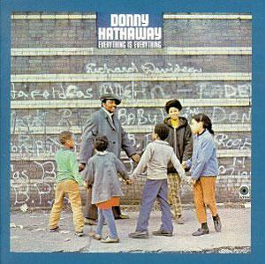 Front Cover Album Donny Hathaway - Everything Is Everything