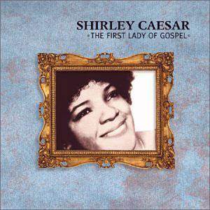 Front Cover Album Shirley Caesar - First Lady