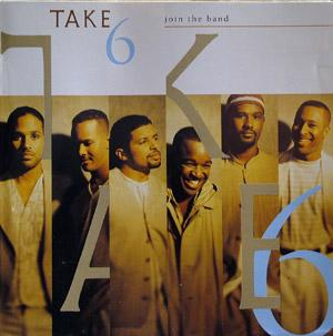 Front Cover Album Take 6 - Join The Band