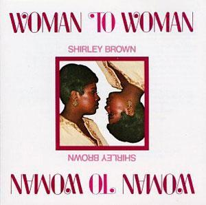 Front Cover Album Shirley Brown - Woman To Woman