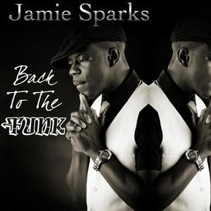 Front Cover Album Jamie Sparks - Back To The Funk