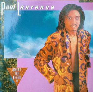 Front Cover Album Paul Laurence - Haven't You Heard