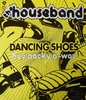 Houseband - Dancing Shoes